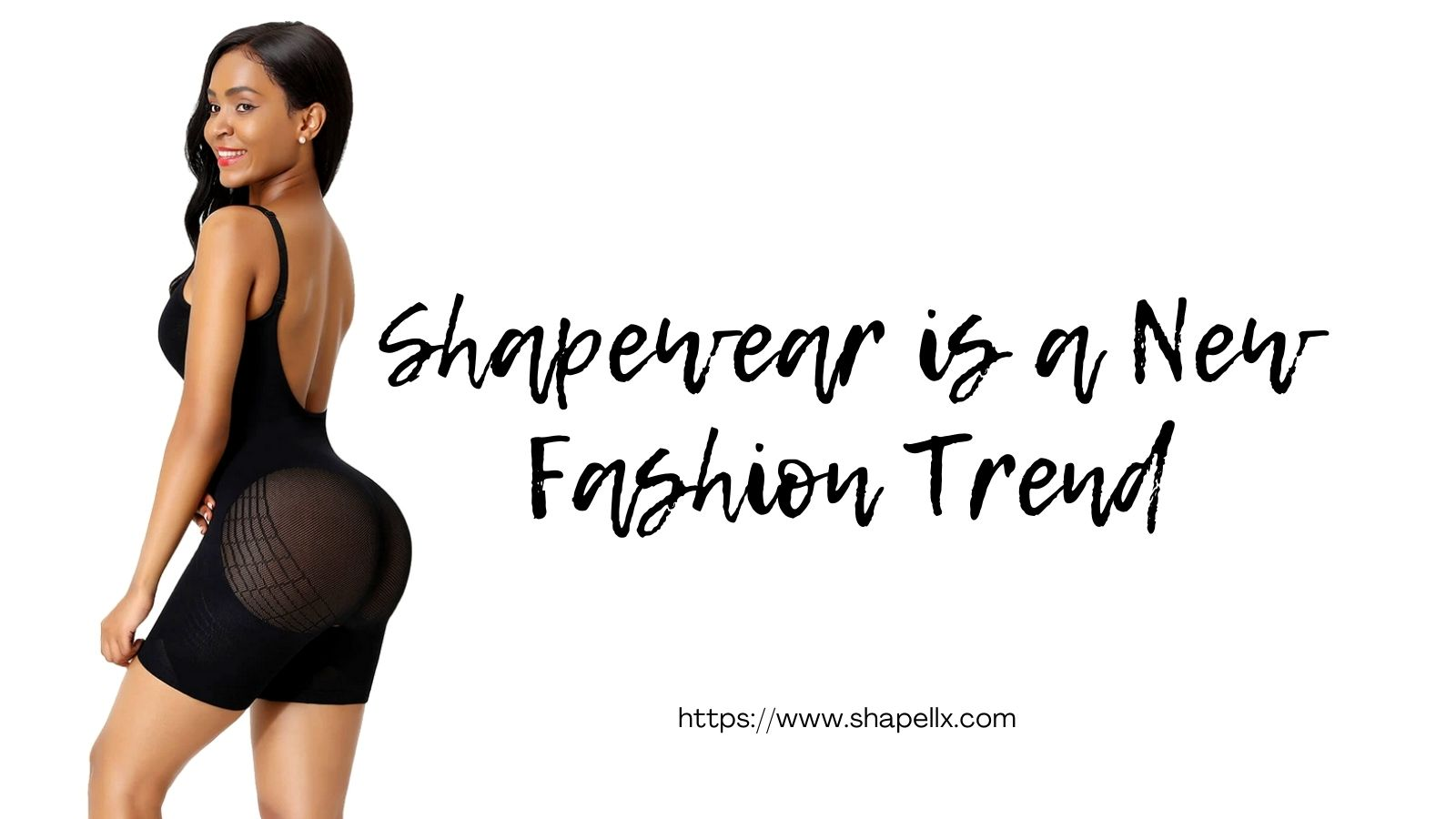Shapewear is a New Fashion Trend
